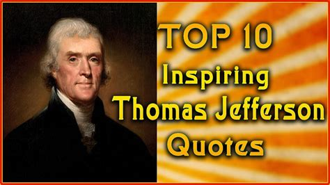Top 10 Thomas Jefferson Quotes  Inspirational Quotes