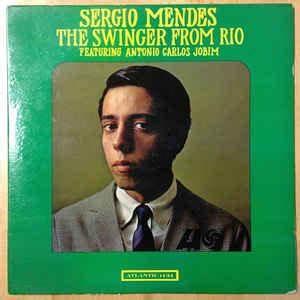 Sergio Mendes* - The Swinger From Rio (Vinyl, LP, Album ...