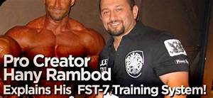 Pro Creator Hany Rambod Explains His FST-7 Training System ...