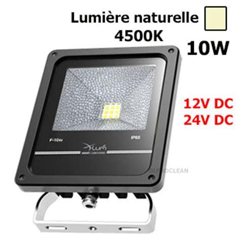 projecteur led 12v 24vdc 10w etanche naturelle eclairage ext 233 rieur haute qualit 233 cing car