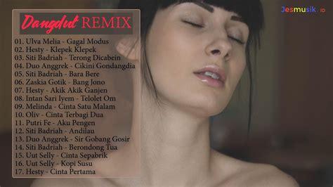 Lagu Dangdut Remix Terbaru 2017