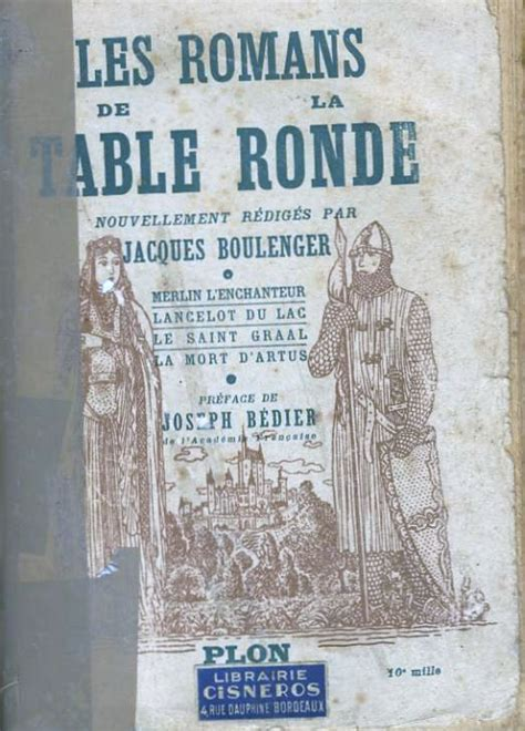 les romans de la table ronde jacques boulenger critiques citations extraits babelio