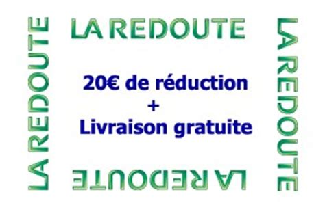 code promo la redoute 20 de r 233 duction livraison gratuite les bons plans de naima