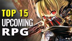 Top 15 Upcoming RPG Games of 2017-2018 | Best New Role ...