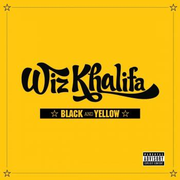 wiz khalifa black and yellow lyrics musixmatch
