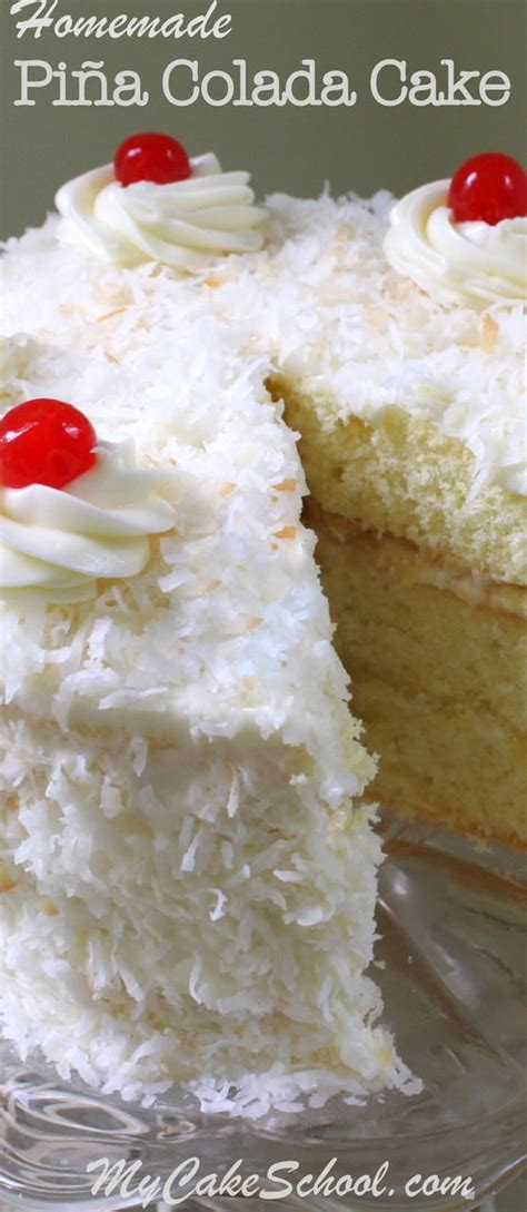 you will this delicious pi 241 a colada cake from scratch recipe by mycakesch recipes from pins