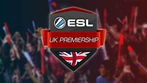 ESL UK Premiership Finals weekend - Esports Insider