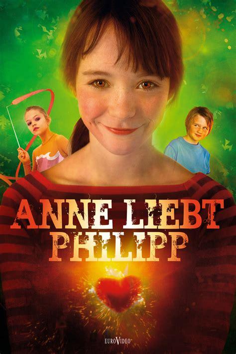 Anne Liebt Philipp  2010 Film