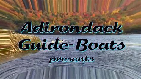 Dream Guide Boat by Quot Gently Down The Dream Quot From Adirondack Guide Boat