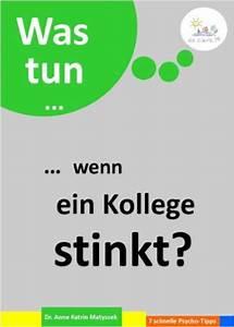 Der Abfluss Stinkt Was Tun : wenn der kollege stinkt do care gesund f hren und mehr ~ Markanthonyermac.com Haus und Dekorationen