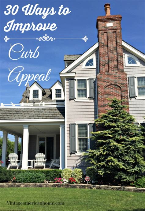 Top 30 Curb Appeal Tricks  Vintage American Home