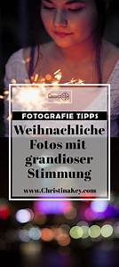 Tricks Zum Nachmachen : fotografie tipps f r weihnachtliche bilder gudi pinterest weihnachtliche stimmung blogger ~ Markanthonyermac.com Haus und Dekorationen