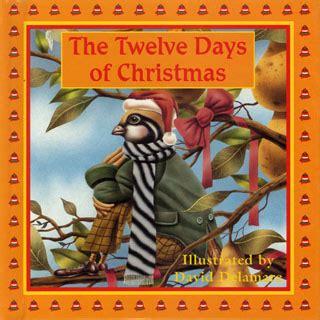 The Twelve Days Of Christmas  8x8  Illustrated Books  Spiderwebart Gallery