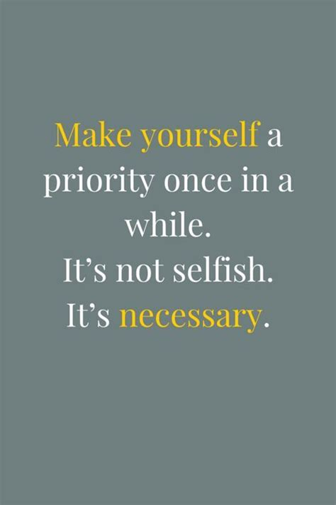 Make Yourself A Priority Once In A While Pictures, Photos