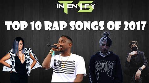 Top 10 Rap Songs Of 2017