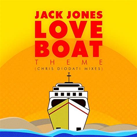 Music For Love Boat Theme by Love Boat Theme Chris Diodati Mixes By Jack Jones On