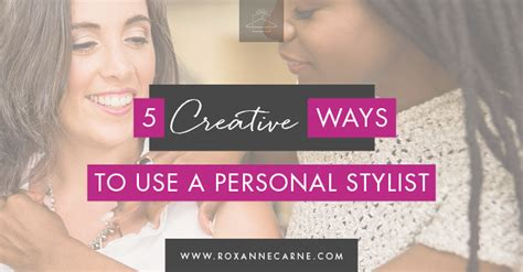 5 Creative Ways To Use A Personal Stylist