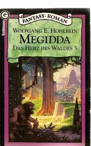 Das Herz Des Waldes : hohlbein wolfgang megidda b cher gebraucht antiquarisch neu kaufen ~ Markanthonyermac.com Haus und Dekorationen