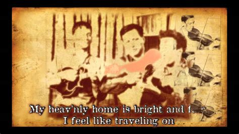 I Feel Like Traveling On- Old-fashioned Bluegrass Gospel