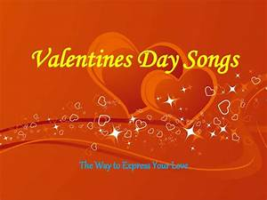 Valentines Day Songs | The Way To Express Your Love