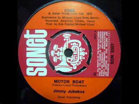 Motorboat Kim Fowley by Jimmy Jukebox 1 Motor Boat Youtube