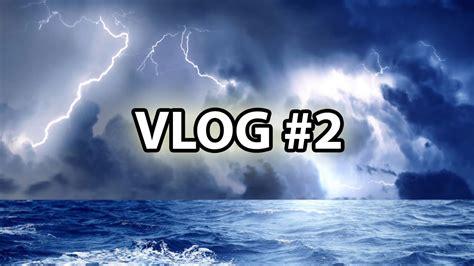 Vlog #2  Fırtına! Youtube