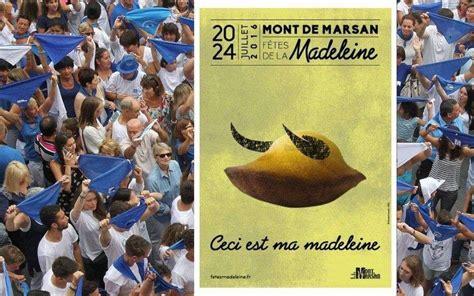 mont de marsan que pensez vous de l affiche des f 234 tes la madeleine 2016 sud ouest fr
