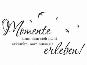Sei Wie Momente : wandtattoo momente kann man spruch von ~ Markanthonyermac.com Haus und Dekorationen