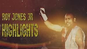 Roy Jones Jr. - Highlights II - YouTube