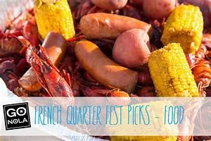 GoNOLA PicksFrench Quarter Fest Food GoNOLA com