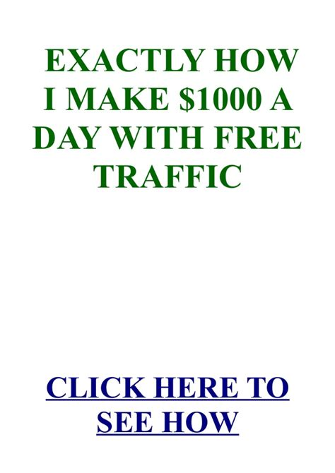 How I Make $1000 A Day With Free Traffic