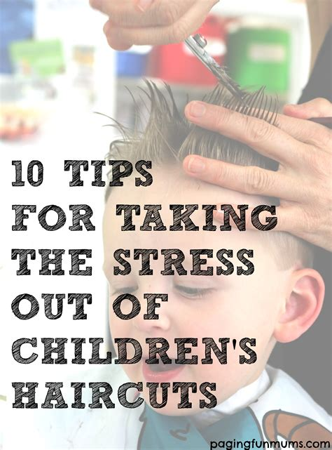 10 Tips For Taking The Stress Out Of Children's Haircuts