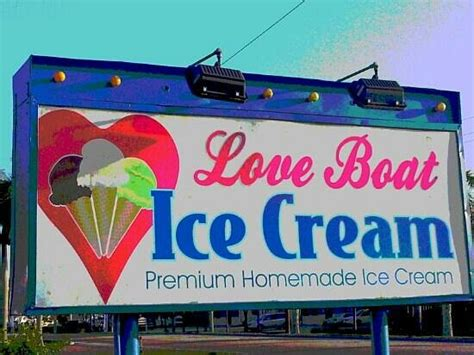 Love Boat Ice Cream Fort Myers Beach Fl by Signage Picture Of Love Boat Homemade Ice Cream Fort