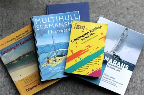 Catamaran Sailing Books by 5 Must Read Sailing Books For Catamaran Enthusiasts