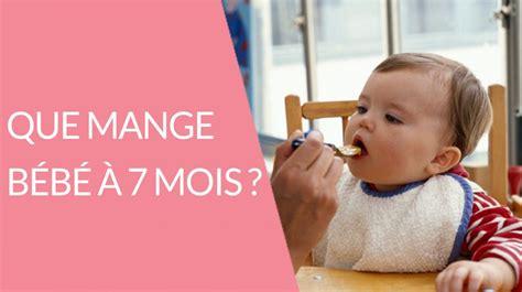 alimentation b 233 b 233 7 mois que mange b 233 b 233 224 7 mois en vid 233 o une vid 233 o grossesse doctissimo
