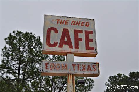 the shed cafe edom tx menu edom my east
