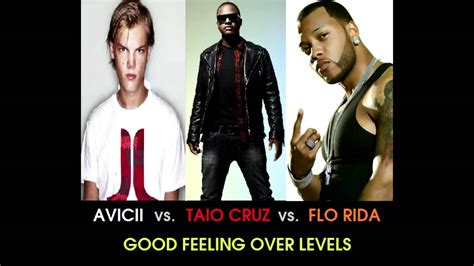 Avicii Vs. Taio Cruz Vs. Flo Rida