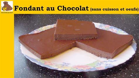 fondant au chocolat sans cuisson et sans œufs recette rapide et facile