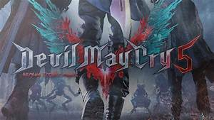 Devil May Cry 5 - Official E3 2018 Trailer Music - OST ...
