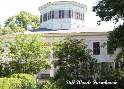 Still Woods Farmhouse A Treasure In The Vineswaverly Plantation