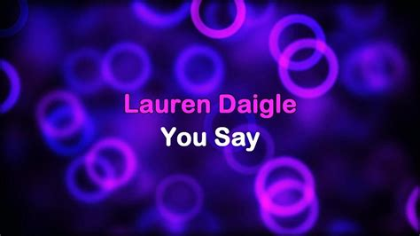 Lauren Daigle [lyrics]