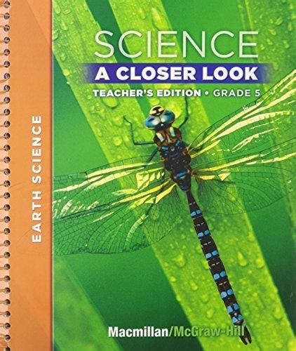 Science A Closer Look  Grade 5  Teacher's Edition  Earth Science Macmillanmcgrawhill