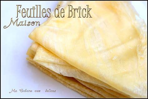 feuilles de brick maison inratable recettes faciles recettes rapides de djouza