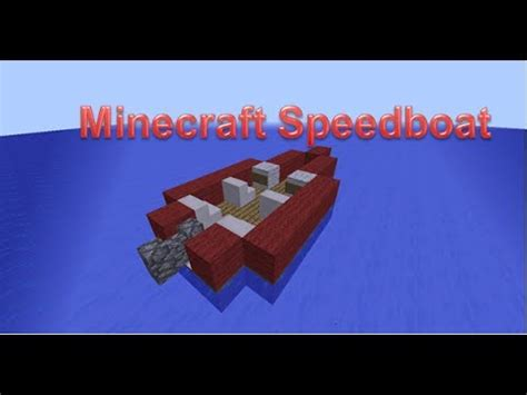 How To Make A Little Boat In Minecraft by Minecraft Speed Boat Tutorial Youtube