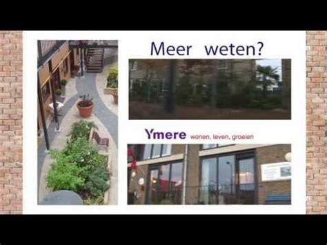 Huis Kopen Van Ymere by Een Huis Kopen Hoe Moeilijk Kan Het Zijn Youtube