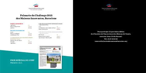 challenge 2016 des maisons innovantes de l union des maisons fran 231 ais