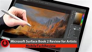 Surface Book 2 for Artists Review - YouTube