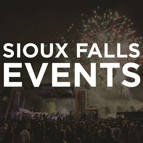 32 Best Sioux Falls Events Images On Pinterest Sioux