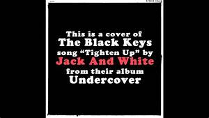 Tighten Up - Jack And White (Black Keys cover) - YouTube