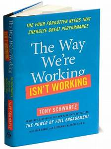 The Way We're Working Isn't Working: The Four Forgotten ...
